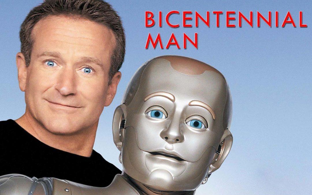 【一出好戏】Bicentennial Man