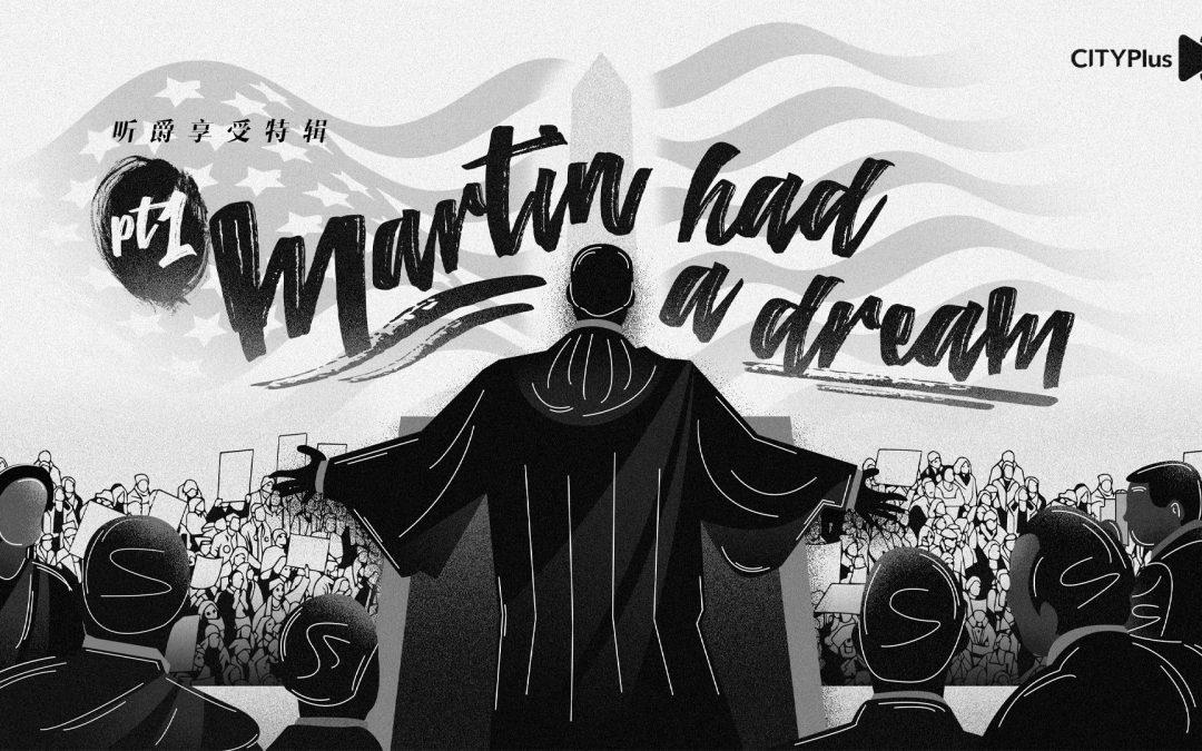 Martin Had a Dream : Episode 1